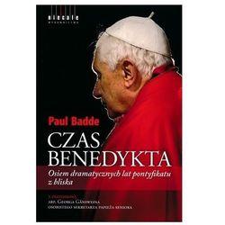 Czas Benedykta. Osiem dramatycznych lat pontyfikatu z bliska (opr. miękka)