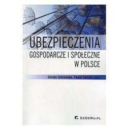 Ubezpieczenia gospodarcze i społeczne w Polsce. Darmowy odbiór w niemal 100 księgarniach!