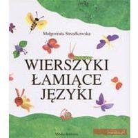 Książki dla dzieci, Wierszyki Łamiące Języki (opr. twarda)