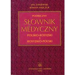 Podręczny słownik medyczny polsko-rosyjski i rosyjsko-polski (opr. twarda)