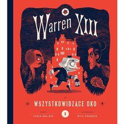 Warren XIII Wszystkowidzące oko (opr. twarda)