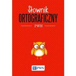 SŁOWNIK ORTOGRAFICZNY PWN - Opracowanie zbiorowe (opr. miękka)