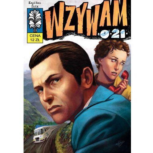 Komiksy, Kapitan Żbik, tom 6. Wzywam 0 -21 (opr. miękka)