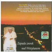 Muzyka religijna, Zapada zmrok nad Watykanem - CD Wyprzedaż 06/18 (-24%)