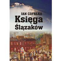 E-booki, Księga Ślązaków - Jan Cofałka