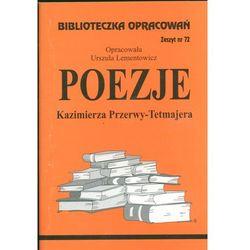 Poezje Kazimierza Przerwy-Tetmajera Zeszyt 72 (opr. miękka)