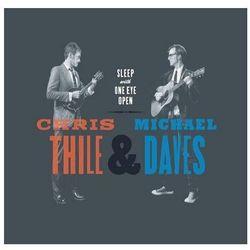 Sleep With One Eye Open (CD) - Michael Daves, Chris Thile DARMOWA DOSTAWA KIOSK RUCHU