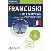 Językoznawstwo, Francuski - Kurs Podstawowy (Audio Kurs Cd W Komplecie) (opr. miękka)