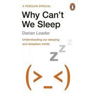 Hobby i poradniki, Why Cant We Sleep? (opr. miękka)