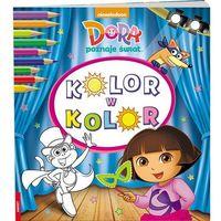 Książki dla dzieci, Dora poznaje świat Kolor w kolor - Praca zbiorowa (opr. miękka)
