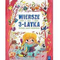 Książki dla dzieci, Wiersze dla 3-latka Polscy poeci dzieciom - Praca zbiorowa (opr. twarda)