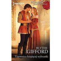 E-booki, Tajemnica książęcej wybranki - Blythe Gifford
