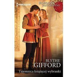 Tajemnica książęcej wybranki - Blythe Gifford