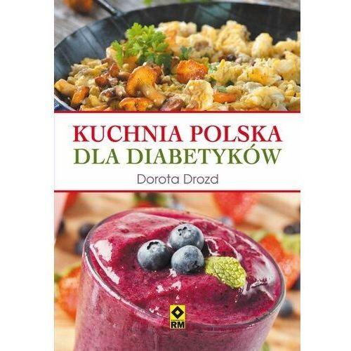 E-booki, Kuchnia polska dla diabetyków - Dorota Drozd (MOBI)