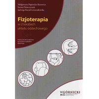 Hobby i poradniki, Fizjoterapia w chorobach układu oddechowego (opr. miękka)