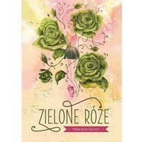 Książki dla młodzieży, Zielone róże (opr. miękka)