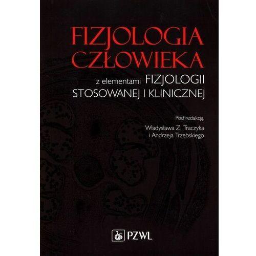 Książki medyczne, Fizjologia człowieka z elementami fizjologii stosowanewj i klinicznej (opr. miękka)