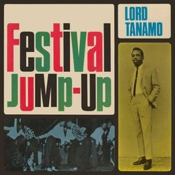 Lord Tanamo & Friends - Festival.. -Ext. Ed.-
