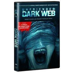 Unfriended: Dark Web. Darmowy odbiór w niemal 100 księgarniach!