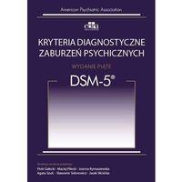 Książki o zdrowiu, medycynie i urodzie, Kryteria diagnostyczne zaburzeń psychicznych DSM-5 (opr. miękka)