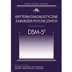Kryteria diagnostyczne zaburzeń psychicznych DSM-5 (opr. miękka)