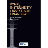 Biblioteka biznesu, Rynki, instrumenty i instytucje finansowe - Opracowanie zbiorowe (opr. miękka)
