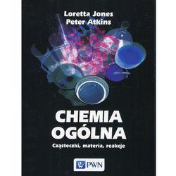 Chemia ogólna. Cząsteczki, materia, reakcje (opr. miękka)