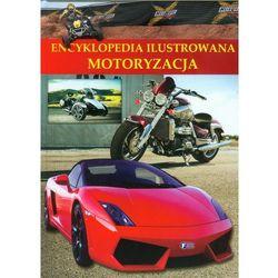 Encyklopedia ilustrowana Motoryzacja (opr. twarda)