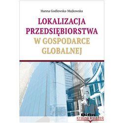 Lokalizacja przedsiębiorstwa w gospodarce globalnej (opr. miękka)