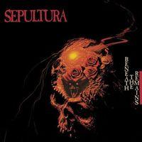 Pozostała muzyka rozrywkowa, BENEATH THE REMAINS - Sepultura (Płyta winylowa)