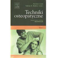 Leksykony techniczne, Techniki osteopatyczne Tom 1 (opr. miękka)
