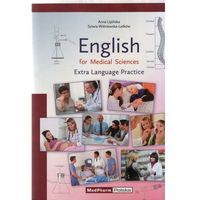 Książki o zdrowiu, medycynie i urodzie, English for Medical Sciences Extra Language Practice (opr. miękka)