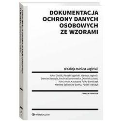 Dokumentacja ochrony danych osobowych ze wzorami - Mariusz Jagielski - ebook