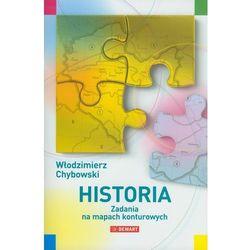 Historia. Zadania na mapach konturowych (opr. miękka)