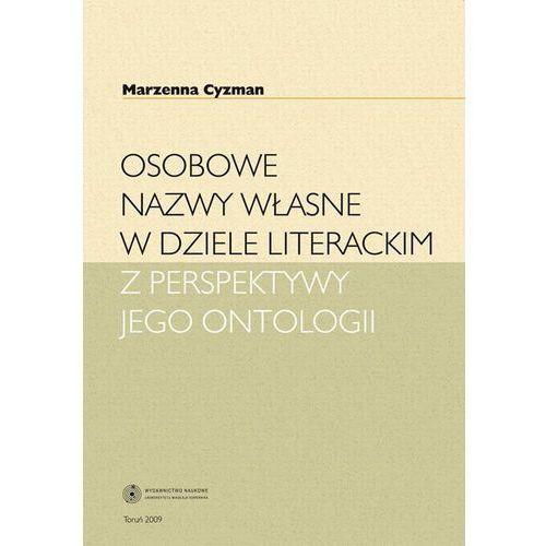 E-booki, Osobowe nazwy własne w dziele literackim z perspektywy jego ontologii - Marzenna Cyzman