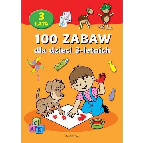 E-booki, 100 zabaw dla dzieci 3-letnich - Praca zbiorowa