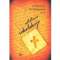 Książki religijne, Ostatnie rekolekcje - Wysyłka od 3,99 - porównuj ceny z wysyłką (opr. miękka)