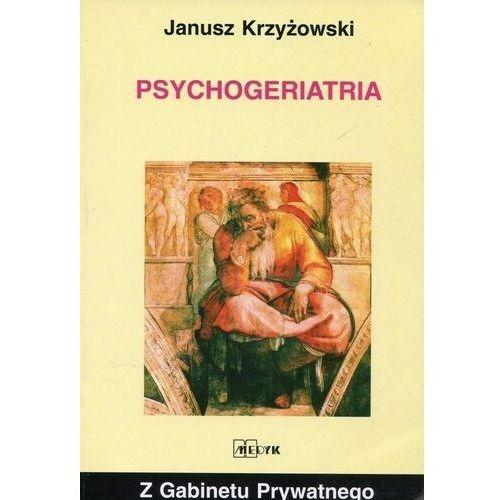 Pozostałe książki, Psychogeriatria Janusz Krzyżowki