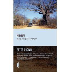 Mukiwa. Biały chłopak w Afryce (opr. miękka)