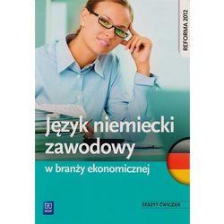 Język niemiecki zawodowy w branży ekonomicznej (opr. broszurowa)