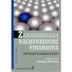Zaawansowana rachunkowość finansowa. Przykłady, zadania, testy - książka (opr. broszurowa)