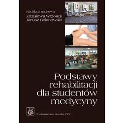 Podstawy rehabilitacji dla studentów medycyny (opr. miękka)