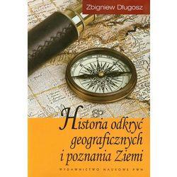 Historia odkryć geograficznych i poznania Ziemi (opr. miękka)