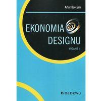 Książki o biznesie i ekonomii, Ekonomia designu - Artur Borcuch