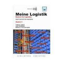 Biblioteka biznesu, Meine Logistik. Język niemiecki dla logistyków (opr. miękka)