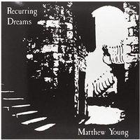Muzyka elektroniczna, Recurring Dreams - Young Matthew (Płyta CD)