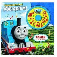 Książki dla dzieci, Tomek i przyjaciele. Wspaniale być pociągiem!