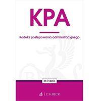 Biblioteka biznesu, Kpa. kodeks postępowania administracyjnego wyd. 39 - opracowanie zbiorowe