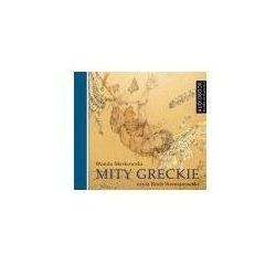 Mity greckie - Wanda Markowska