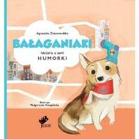 Książki dla dzieci, Humorki. Bałaganiaki (opr. twarda)